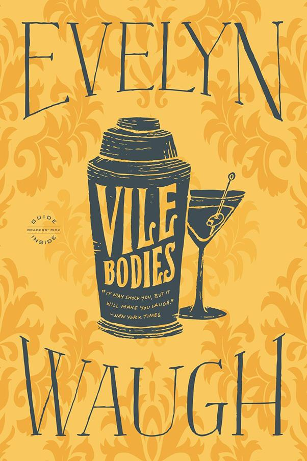 <strong>Vile Bodies by Evelyn Waugh</strong><br><br> Waugh's novel documents (and partially mocks) the lives of British society's 'Bright Young Things'. It's part romance, part satire.