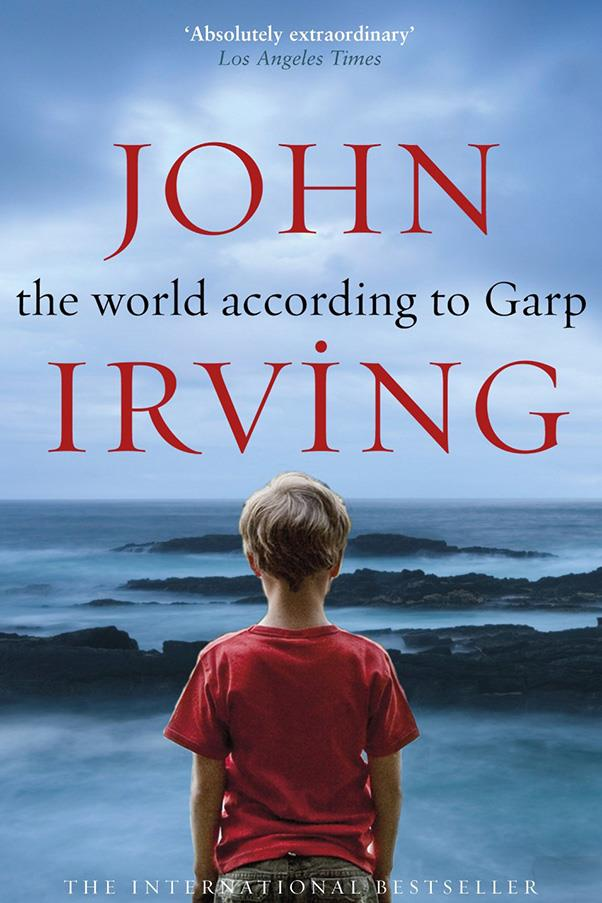 <strong>The World According to Garp by John Irving</strong><br><br> Irving's best-seller tells the story of Jenny Fields, a feminist nurse who wants a child but not a husband, and her son, Garp, who grows up to be a struggling author.