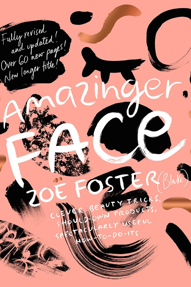 """<strong>Amazinger Face by Zoë Foster Blake</strong> <br><br> Former beauty editor-turned-author Zoë Foster Blake released <a href=""""http://www.gotoskincare.com/natural-skincare/amazinger-face""""><em>Amazinger Face</em></a>, $33, an updated version of her first bible <em>Amazing Face</em> last year. Blake's writing style is fun quirky and lecturey–in a cute way. <br> <em>Amazinger Face</em> covers everything from cold sores to second day hairstyles."""