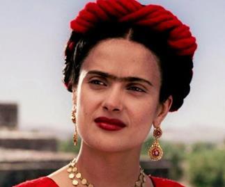 Salma Hayek as Frida Kahlo.