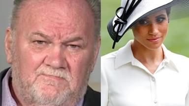 Thomas Markle's shock confession about estranged daughter Duchess of Sussex
