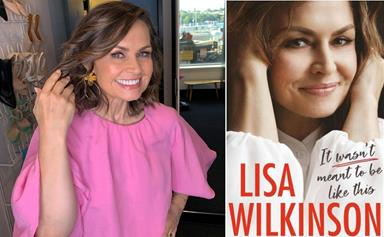 """Everything we know about Lisa Wilkinson's highly-anticipated autobiography which is set to leave """"no stone unturned"""""""