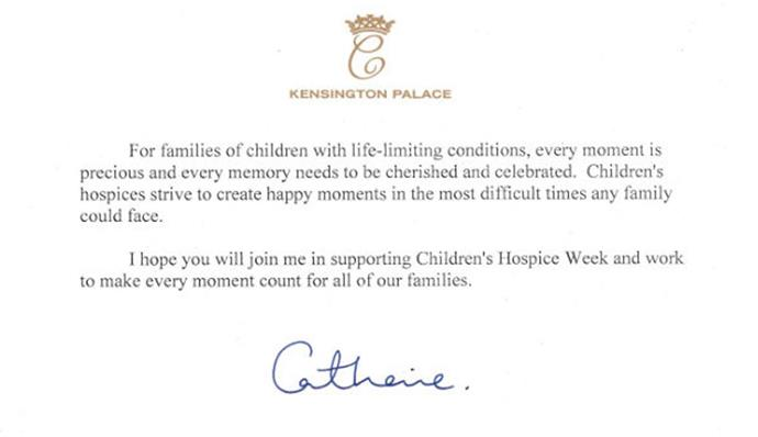 Just 10 days after she gave birth to her daughter, Princess Charlotte, Catherine penned this heartfelt letter, supporting 2015's Children' Hospice Week.