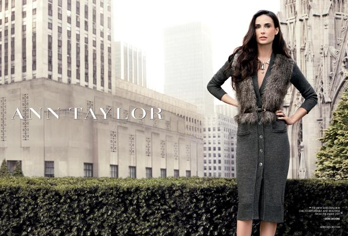 Demi Moore for Ann Taylor.
