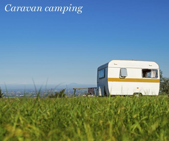 **Caravan camping.** If being crammed into a car for a road trip doesn't tickle your fancy, try renting a caravan for a few weeks and taking it out for a spin. You can either take it on a roadtrip or park it at a sea-side or park-side caravan park for a quick getaway.