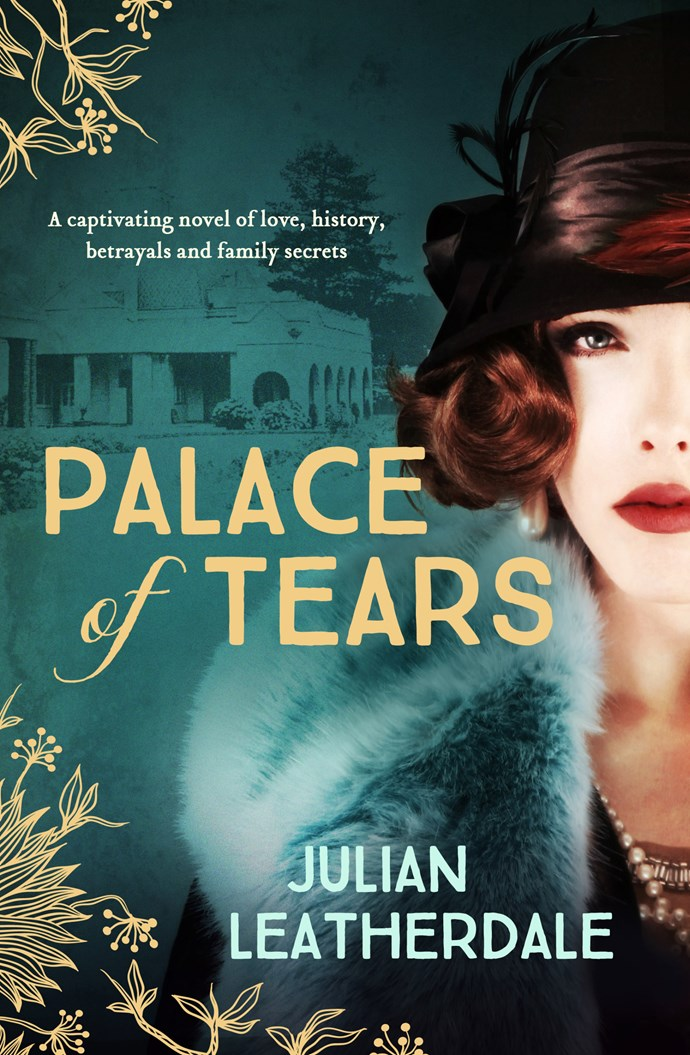 **Palace Of Tears** by Julian Leatherdale A mystery spanning two generations set in the once luxurious Palace Hotel. A captivating novel of love, history, betrayal and family secrets.