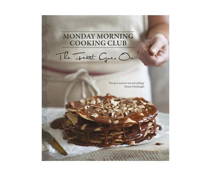 """**[Monday Morning Cooking Club, *The Feast Goes On*](http://mondaymorningcookingclub.com.au/online-store/monday-morning-cooking-club-feast-goes/