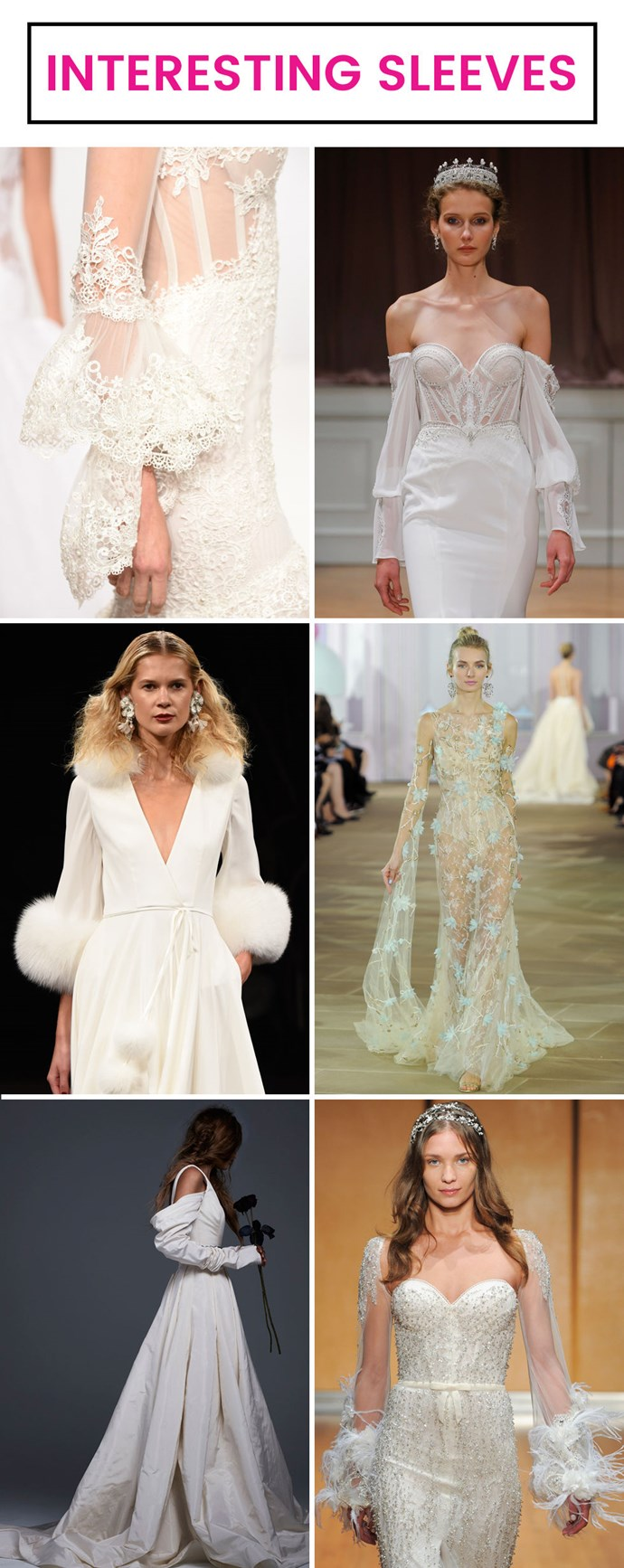 Wedding gowns can definitely get too busy if you're not careful, but designers were paying attention to sleeves this season, with flourishes added to the cuffs and dangling skirt-length sleeves.