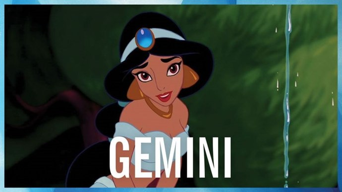 "**GEMINI** <br><br> You're known for your versatility and ability to go with the flow, like [Jasmine](http://www.cosmopolitan.com.au/celebrity/little-mix-jade-thirlwall-jasmine-aladdin-remake-23197|target=""_blank"") did that time she ran away from the sultan's palace and decided to live as a peasant just for fun. Sure, she got a little help from Aladdin once things took a turn in the almost-getting-her-hand-cut-off direction, but without her adaptability, she might not have made it out of there with all her appendages intact. Geminis also get bored easily, which is why it's important to find yourself a boyfriend with a magic carpet that can take you anywhere."