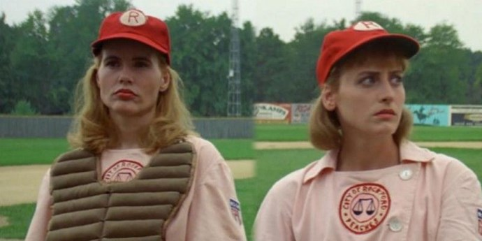**A League of Their Own** <br> <br> Who says girls can't play baseball? And who says there's no crying in baseball? Geena Davis and company are here to prove them wrong.