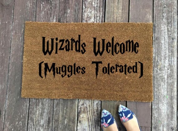 """Wizards Welcome Muggles Tolerated Harry Potter Doormat, $41.27 from [Etsy](https://www.etsy.com/listing/570728903/wizards-welcome-muggles-tolerated-harry