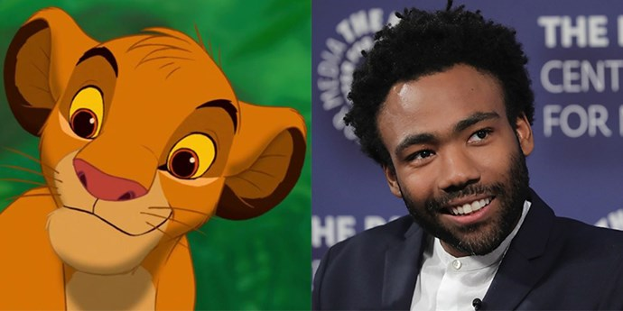 **Simba:** *The Lion King* is getting is getting the live-action blockbuster treatment and the part we're most excited about has to be Donald Glover as Simba. The comedian/singer/rapper/writer is sure to nail it. And don't even start us on Beyoncé as Nala.