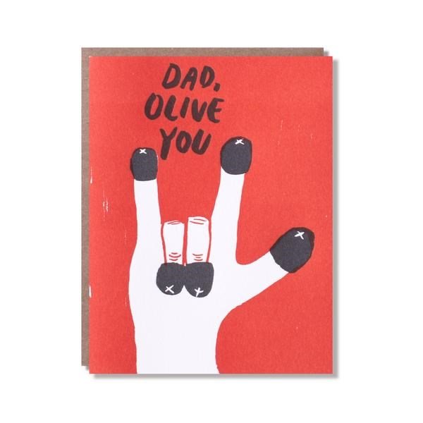 """**Olive You Dad Card, $6 from [Egg Press](https://www.eggpress.com/collections/moms-dads/products/olive-you-dad