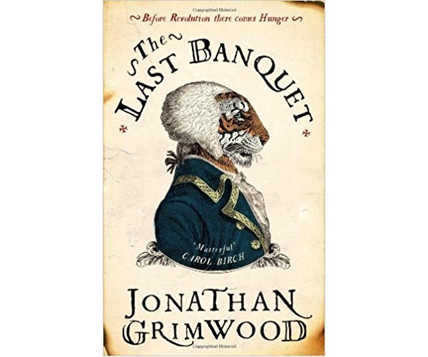 """**Jonathan Grimwood's *The Last Banquet*** <br> <br> """"You know the peasant saying? If you can't imagine how neighbouring vineyards can produce such different wines put one finger in your woman's quim and another up her arse, then taste both and stop asking stupid questions… My fingers found both vineyards. At the front, she tasted salt as anchovy and as delicious. At the rear, bitter like chocolate and smelling strangely of tobacco."""""""