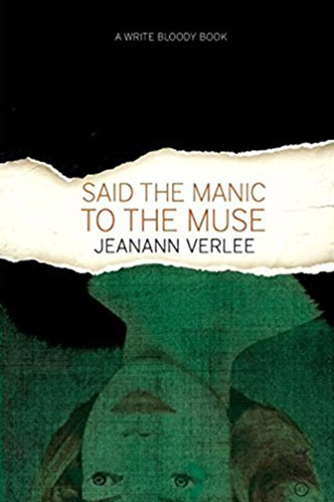 """***Said the Manic to the Muse* by Jeanann Verlee** <br><br> I think all men should read *Said the Manic to the Muse* by Jeanann Verlee. It is a collection of exquisite and excruciating poems that share some of the uglier and more devastating truths about womanhood in a spectacularly intimate and powerful way. I hope they sink all the way in. I think it is a book that will scare them. — Sarah Kay, author of [*No Matter the Wreckage*]( https://www.amazon.com/No-Matter-Wreckage-Sarah-Kay/dp/1938912489/ref=as_at?creativeASIN=1938912489&linkCode=w61&imprToken=V.qtx8JocjSw5p0YGgRc6Q&slotNum=8&tag=elle_auto-append-20&ascsubtag=[artid%7C10051.g.13135873[src%7C