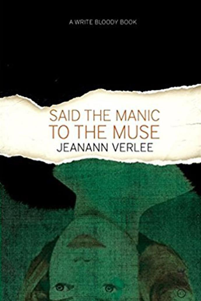 "***Said the Manic to the Muse* by Jeanann Verlee** <br><br> I think all men should read *Said the Manic to the Muse* by Jeanann Verlee. It is a collection of exquisite and excruciating poems that share some of the uglier and more devastating truths about womanhood in a spectacularly intimate and powerful way. I hope they sink all the way in. I think it is a book that will scare them. — Sarah Kay, author of [*No Matter the Wreckage*]( https://www.amazon.com/No-Matter-Wreckage-Sarah-Kay/dp/1938912489/ref=as_at?creativeASIN=1938912489&linkCode=w61&imprToken=V.qtx8JocjSw5p0YGgRc6Q&slotNum=8&tag=elle_auto-append-20&ascsubtag=[artid%7C10051.g.13135873[src%7C|target=""_blank""). <br><br> *Said the Manic to the Muse*, $17, available at [Book Depository]( https://www.bookdepository.com/Said-the-Manic-to-the-Muse-Jeanann-Verlee/9781938912962?redirected=true&utm_medium=Google&utm_campaign=Base5&utm_source=AU&utm_content=Said-the-Manic-to-the-Muse&selectCurrency=AUD&w=AF45AU960B0RZMA80C80A7TH&pdg=kwd-104399158419:cmp-680104063:adg-37898644947:crv-151944074570:pid-9781938912962:dev-c&gclid=EAIaIQobChMIjYzRp5ir1wIVhgsrCh3sUQZGEAQYASABEgLyfPD_BwE