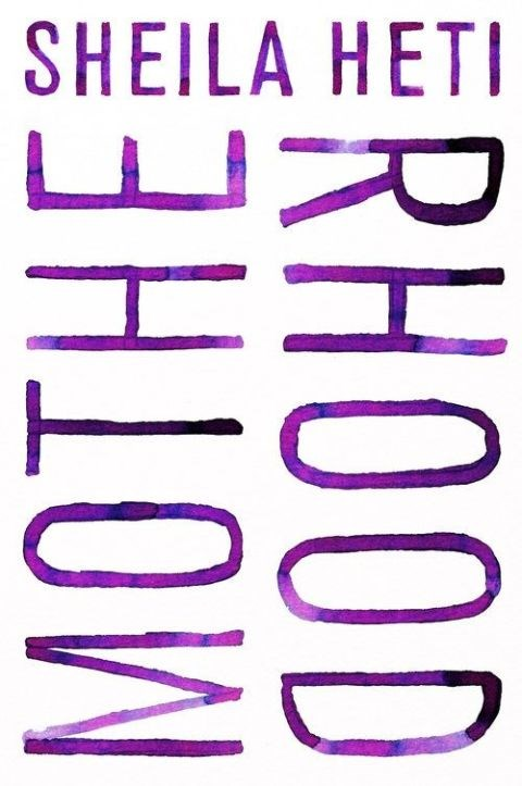 ***Motherhood* by Sheila Heti (May)** <br><br> The author of cult literary hit *How Should a Person Be?* returns with a fictional meditation on motherhood. The thirty-something narrator, surrounded by friends contemplating children, grapples with whether she wants to do the same.