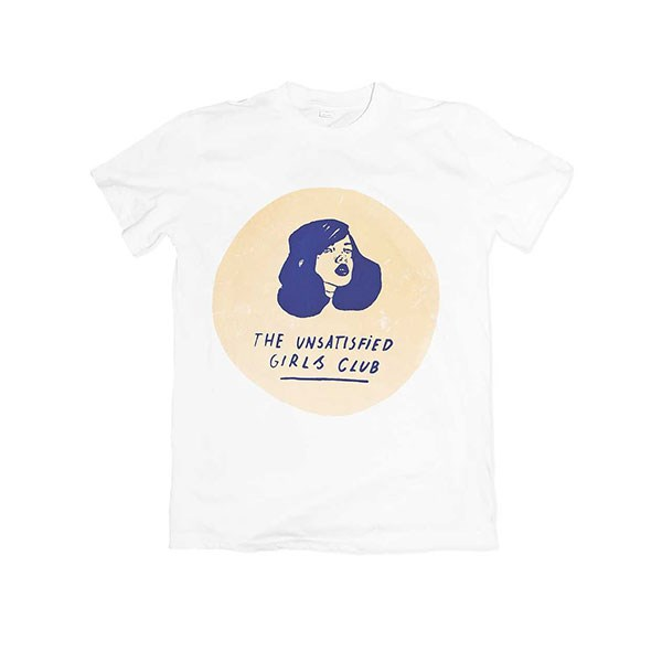 "'The Unsatisfied Girls' T-shirt by Mesh Studio, $43 at [Tictail](https://tictail.com/meshstudio/the-unsatisfied-girls-club-unisex-t-shirt|target=""_blank""