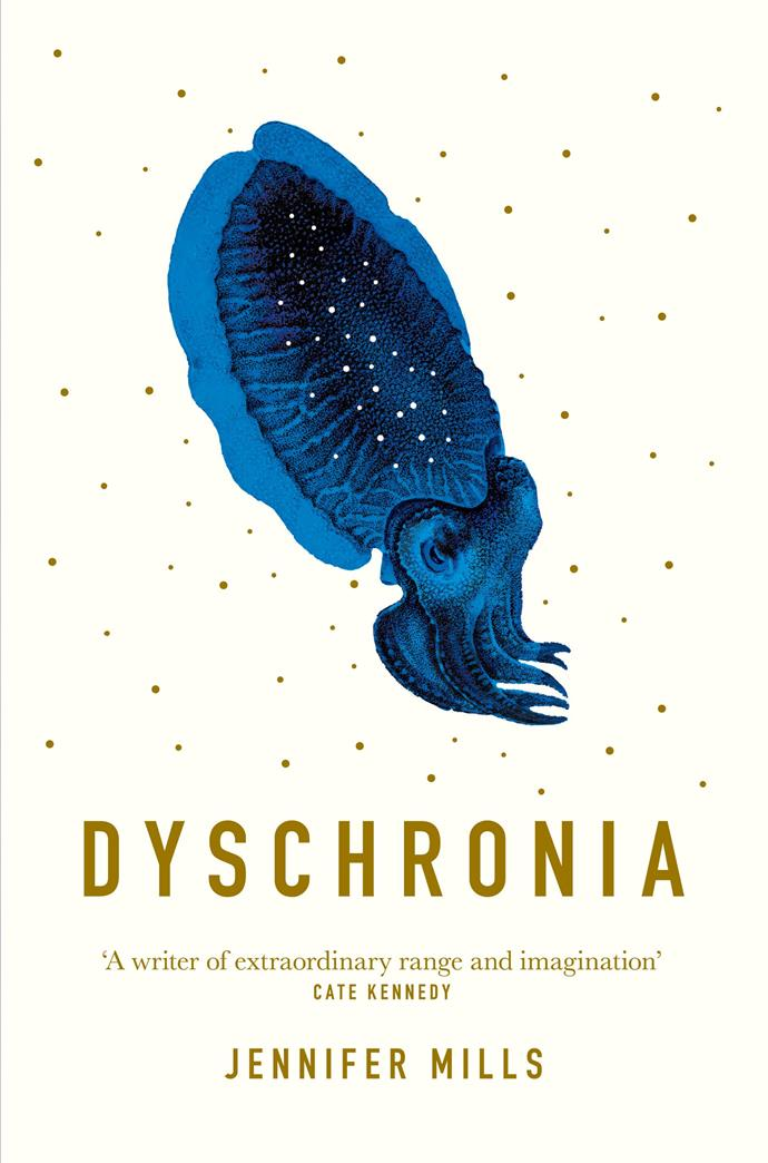 """***Dyschronia* by Jennifer Mills**<br><Br> Imagine waking up one morning and discovering the ocean had disappeared, which is what the residents in the small coastal town of Clapstone experience. No-one saw it coming except for Sam, who is plagued by troubling visions of this and other catastrophes. *Dyschronia* is a gripping read by Aussie author Jennifer Mills, whose lyrical prose in this, her third novel, weaves and raises interesting questions of consciousness and conscience.<br><br> *Dyschronia* by Jennifer Mills, $29.99 at [Dymocks](https://www.dymocks.com.au/book/dyschronia-by-jennifer-mills-9781760552206/