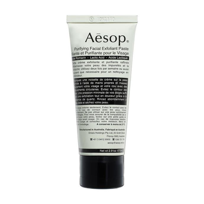 """This cream-based exfoliator uses fine Quartz to scrub the skin clean, and Lactic Acid to soften.<br><br> Purifying Facial Exfoliant Paste, $55 at [Aesop](https://www.aesop.com/au/p/skin/exfoliate/purifying-facial-exfoliant-paste/ target=""""_blank"""" rel=""""nofollow"""")."""