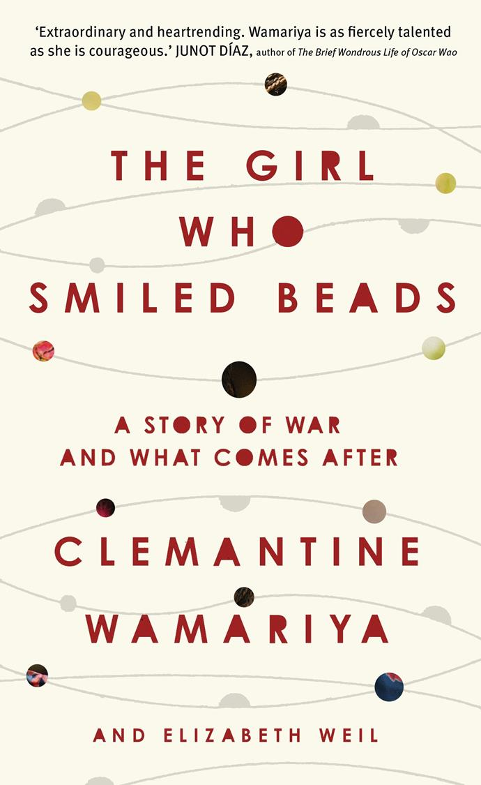 """***The Girl Who Smiled Beads* by Clemantine Wamariya** <br><br> Now a human rights advocate (appointed by President Obama to the US Holocaust Memorial Council), Clemantine Wamariya fled her home with her sister as a child to escape the Rwandan Civil War and subsequent genocide. Her memoir is a reminder of the strength that can come from tragedy. <br><br> The Girl Who Smiled Beads by Clemantine Wamariya, $28 at [Book Depository](https://www.bookdepository.com/The-Girl-Who-Smiled-Beads-Clemantine-Wamariya/9781786331472?