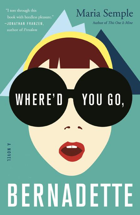 ***Where'd You Go, Bernadette* by Maria Semple**  <br><br> A happy married mother named Bernadette mysteriously and suddenly disappears, prompting her family to go searching for her. Cate Blanchett plays the enigmatic title character and Kristen Wiig, and Judy Greer also star. The movie is done and dusted and due out any minute (you can watch the trailer at the top of this story).
