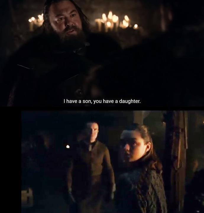 "Fans were delighted when Gendry and Arya were reunited (and seemed to hit it off more than their last run-in), and thought it may have been a call-back to Robert Baratheon's first episode line: ""I have a son, you have a daughter, we'll join our houses."" Gendry is, of course, the bastard son of Robert."