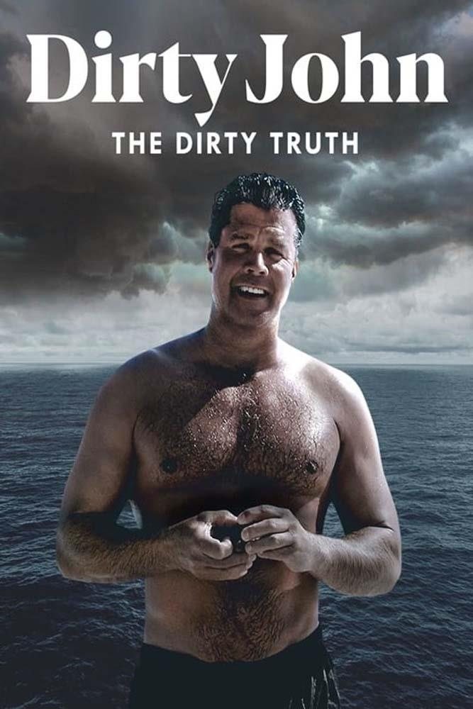 *Dirty John: The Dirty Truth*<br><br> Did you love the podcast? Did you devour the TV series starring Connie Britton and Eric Bana? This documentary, which features interviews with exes, police officers and witnesses, digs deeper into the truth.