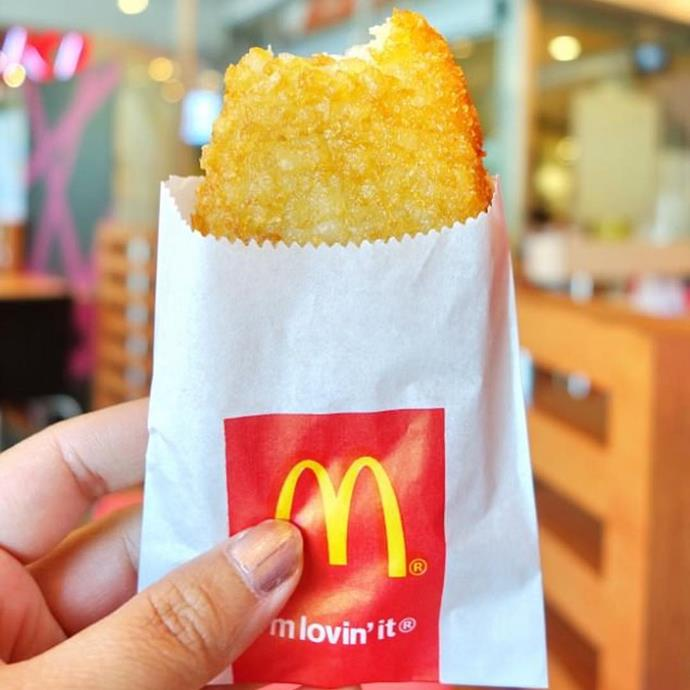 **The hash browns at McDonald's**<br><br>  Oh, yes please!