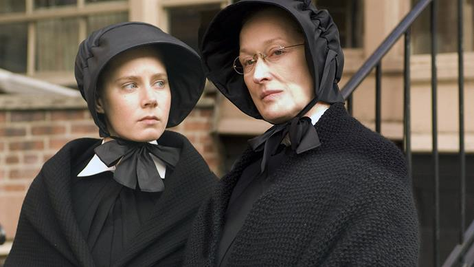 ***Doubt*** **(premieres 14/8/19)**<br><br>  Nominated for five Oscars, this gripping mystery showcases standout performances from Meryl Streep, Amy Adams, Philip Seymour Hoffman and Viola Davis as dark secrets begin to surface within a Catholic school, threatening to tear everything apart.