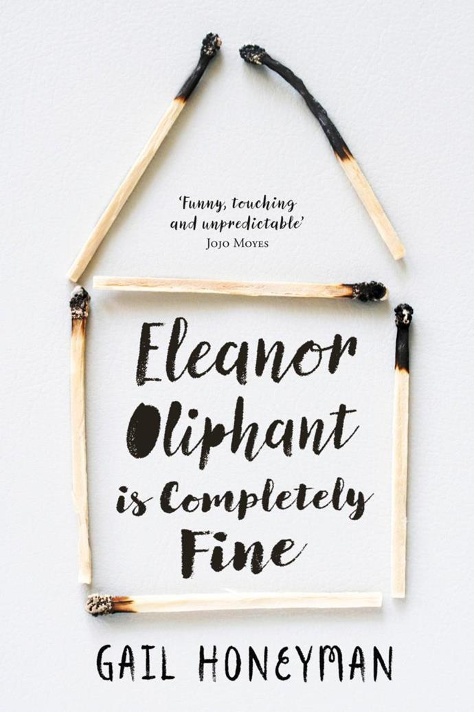 """***Eleanor Oliphant Is Completely Fine* by Gail Honeyman** <br><br> Equal parts hilarious and tragic, this best-selling book follows Eleanor Oliphant, an eccentric loner with a dark past who willingly distances herself from society and finds solace in routine and excessive amounts of vodka. She needs nothing and no one... Or so she thinks. But when she accidentally encounters human kindness, she's not quite sure how to deal with it, and it forces her to confront disturbing parts of her life that she's long kept buried.  <br><br> Buy it [here](https://www.booktopia.com.au/eleanor-oliphant-is-completely-fine-gail-honeyman/book/9780008172114.html