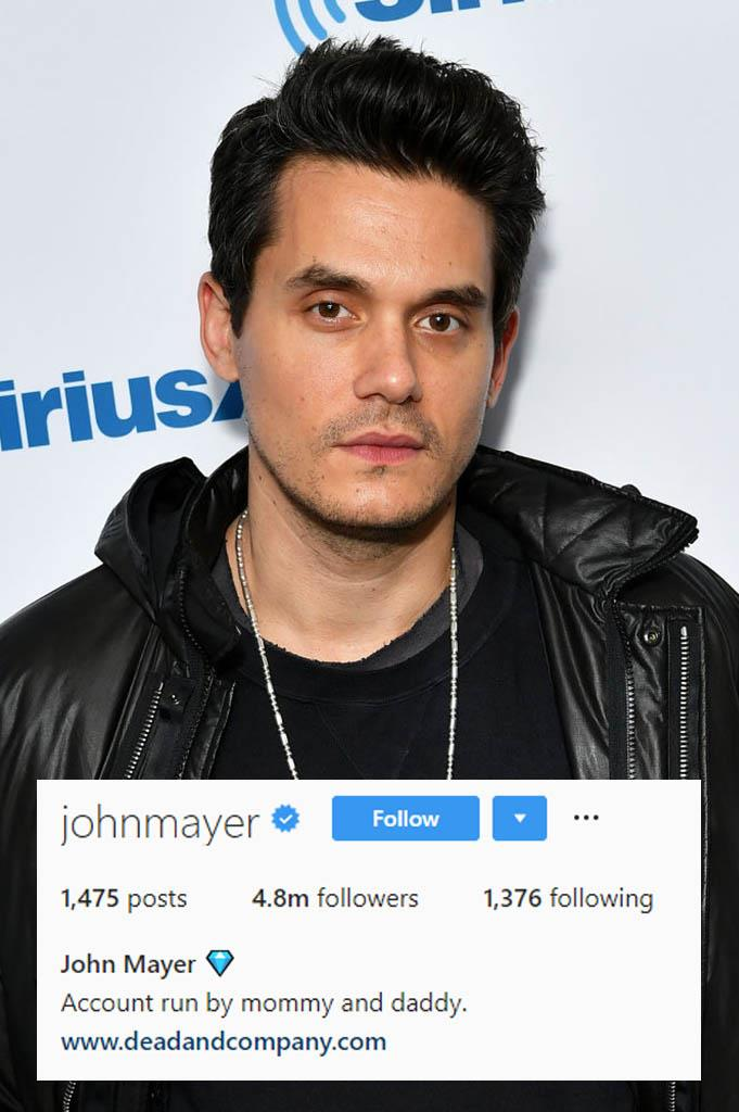 **John Mayer**<br><br>  When it comes to John Mayer's Instagram, parental guidance is recommended. For him, apparently.