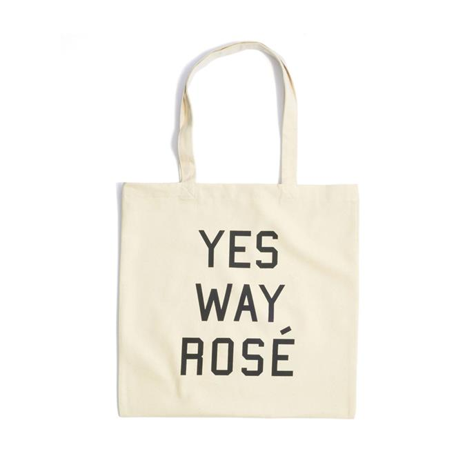"Rosé tote bag, $20 at [Yes Way Rosé](https://shop.yeswayrose.com/collections/all-products/products/yes-way-rose-tote|target=""_blank""