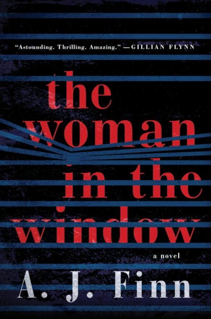 ***The Woman in the Window*** **by A.J. Finn**<br><br>  Fans of *Gone Girl* and *Girl on the Train* are sure to enjoy the psychological thriller that is this equally alliterative best-selling novel and soon-to-be movie. Scheduled for release on May 15, 2020, the film tells the story of the agoraphobic psychologist Dr. Anna Fox, who witnesses something she shouldn't while keeping an eye on the seemingly perfect Russell family, who live across from her. The film stars Amy Adams and Julianne Moore.