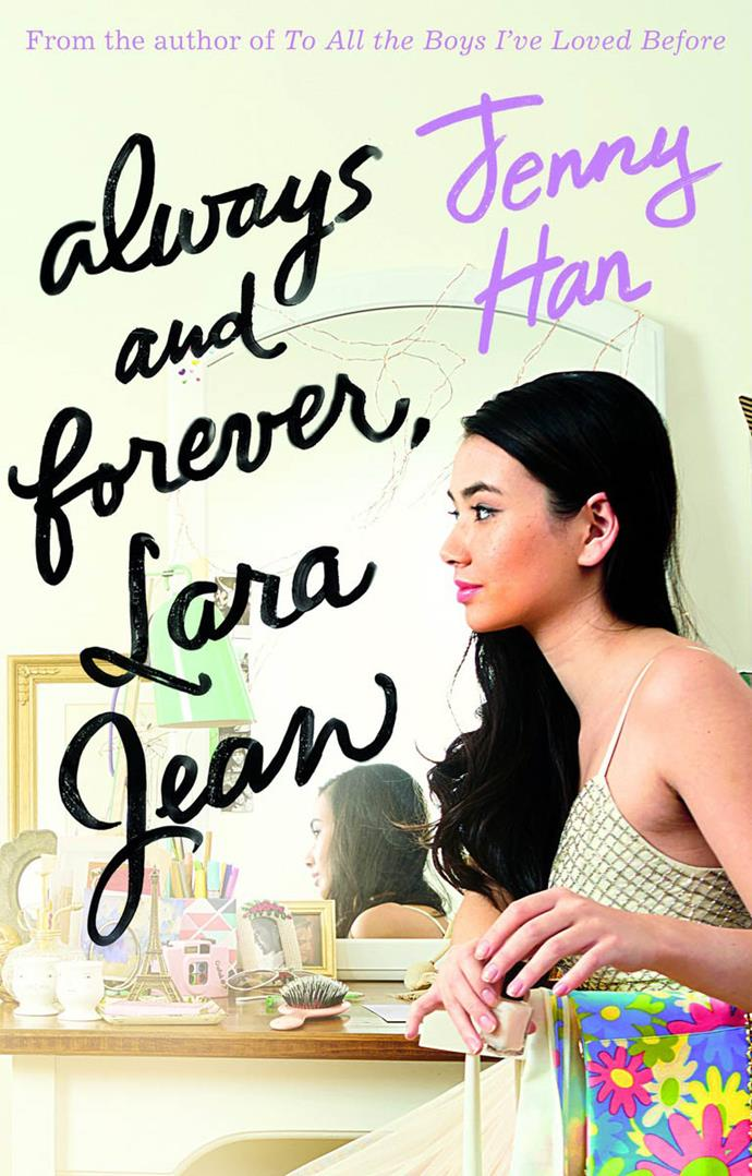 "Always and Forever, Lara Jean by Jenny Han, $20.99 at [Booktopia](https://www.booktopia.com.au/always-and-forever-lara-jean-jenny-han/book/9781407177663.html|target=""_blank""