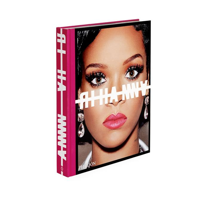 """***Rihanna* by Rihanna (Phaidon), $140.90 at [Angus & Robertson](https://fave.co/2vkRRjk