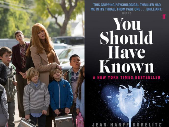 """**If you loved:** *Big Little Lies*<br> **Read:** *You Should Have Known* by Jean Hanff Korelitz<br><br>  All set to become a [TV show of its own starring Nicole Kidman](https://www.harpersbazaar.com.au/culture/the-undoing-19850