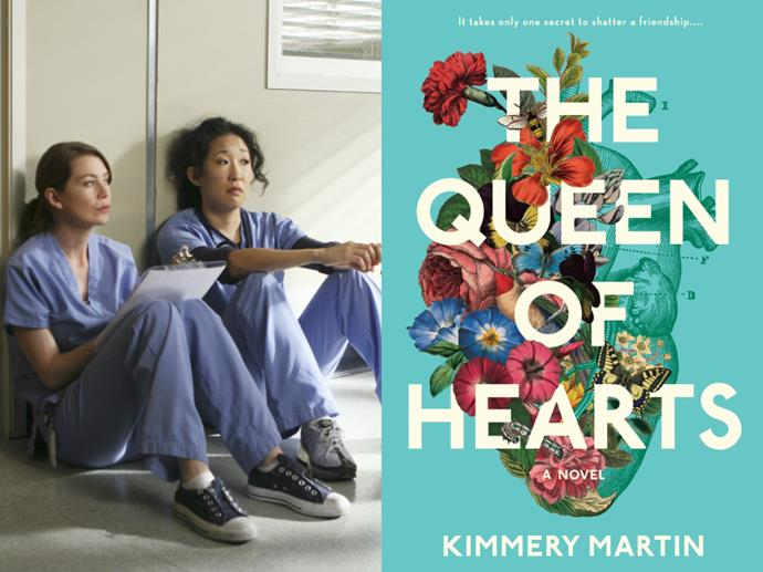 """**If you loved:** *Grey's Anatomy*<br> **Read:** *The Queen Of Hearts* by Kimmery Martin<br><br>  While the medicine element of [*Grey's Anatomy*](https://www.elle.com.au/culture/greys-anatomy-cast-then-now-18385