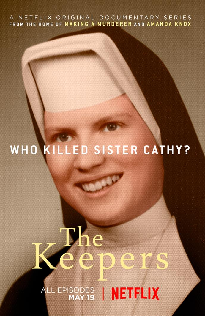 """***The Keepers*** <br><br> Netflix's *The Keepers* digs into the unsolved murder of Cathy Cesnik, a beloved nun and Catholic high school teacher in Baltimore. After her body was found in 1969, the case returned to the spotlight decades later, after one of Cesnik's former students accused the high school's principal of sexual abuse, and of the murder of Cesnik. <br><br> *Watch [here](https://www.netflix.com/watch/80121865?trackId=13752289&tctx=0%2C0%2Cfc387c3678c9f8fff3df5201d546647cc7ee0e7b%3A95b04f8557ebdd4e90b5e45ff6b121b5760c1cff%2Cfc387c3678c9f8fff3df5201d546647cc7ee0e7b%3A95b04f8557ebdd4e90b5e45ff6b121b5760c1cff%2C%2C