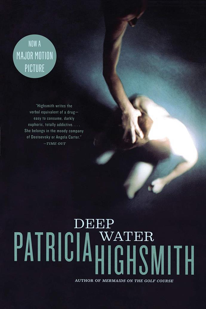 "***Deep Water*** **by Patricia Highsmith**<br><br>  All set to star reported real-life couple Ben Affleck and Ana de Armas onscreen, Patricia Highsmith's suspenseful thriller follows couple Vic and Melinda Meller's loveless marriage in the small town of Little Wesley. Tied together by a precarious arrangement to avoid the messiness of a divorce, Melinda is permitted to take as many lovers as she wants—as long as she doesn't ruin her family. When one of Melinda's paramours winds up dead, Vic asserts himself as the killer in a tall tale of murder—one that soon comes true.<br><br>  *Buy it [here](https://fave.co/3nx9lhI|target=""_blank"")*"
