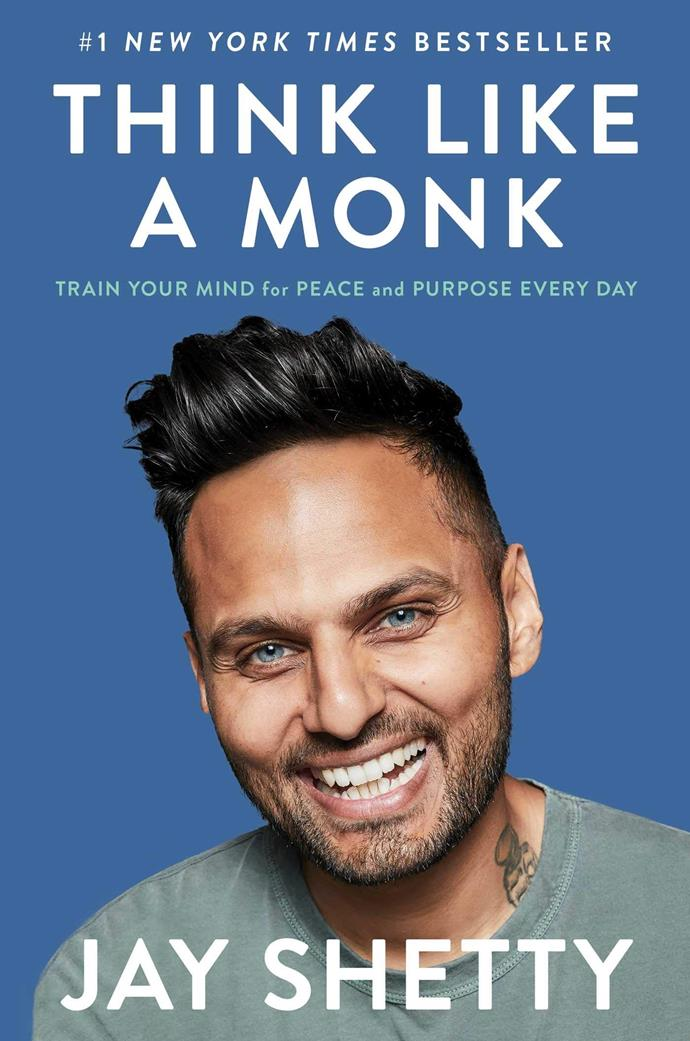 **Think Like A Monk by Jay Shetty**<br></br> You've probably already heard of Jay Shetty (given he has over 32 million followers on social media), so this book is like an all-access pass to the inner-workings of his mind. Having trained as a monk, he's somewhat of a master at unlocking our inner calm and retraining negative thoughts. There's a divine sense of purpose within all of us, and this book will teach you the thinking patterns to unlock it.