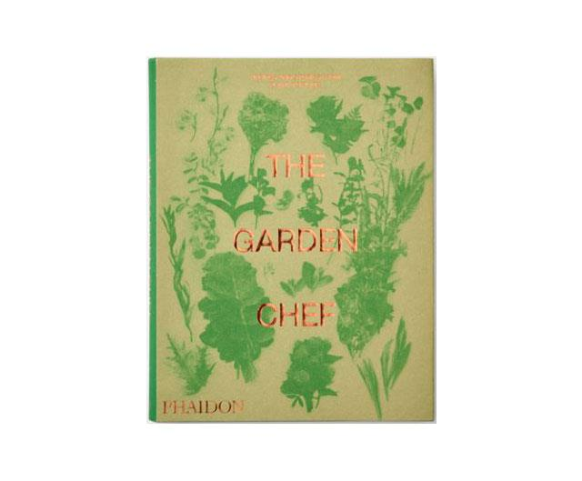 "**The Garden Chef** <br/> [($59.95, Phaidon)](https://www.booktopia.com.au/the-garden-chef-editors-phaidon/book/9780714878225.html|target=""_blank""