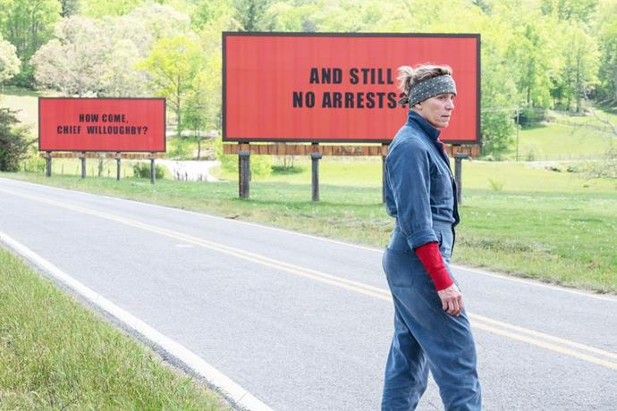 **FILM: *Three Billboards Outside Ebbing, Missouri*** <br><br> Mildred Hayes (Frances McDormand) takes things into her own hands when a culprit hasn't been caught for her daughter's murder months after it happened. She paints three massive signs leading into her town with a message aimed at William Willoughby (Woody Harrelson), the town's beloved chief of police, and then things get dark when his second-in-command, Officer Jason Dixon (Sam Rockwell) gets involved. <br><br> **Awards include:** Best Motion Picture – Drama, Best Screenplay, Best Actress in a Motion Picture – Drama for Frances McDormand, and Best Supporting Actor in a Motion Picture for Sam Rockwell at the Golden Globes. <br><br> **How to watch:** *Three Billboards Outside Ebbing, Missouri* is in cinemas now.