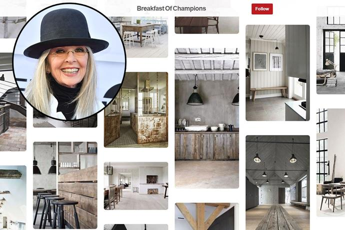 "**Diane Keaton** <br><br> Account name: [KeatonDiane](https://www.pinterest.com.au/keatondiane/boards/|target=""_blank"") <br><br> Follower count: 100k <br><br> Diane Keaton recently gave us a look inside her  [Californian home](https://www.harpersbazaar.com.au/travel/diane-keaton-pinterest-californian-home-14697