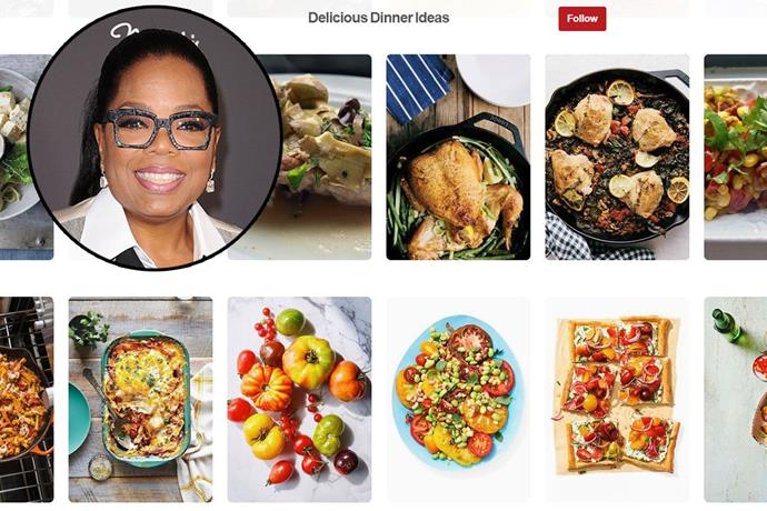 "**Oprah** <br><br> Account name: [Oprah](https://www.pinterest.com.au/Oprah/delicious-dinner-ideas/|target=""_blank"") <br><br> Follower count: 249k <br><br> Oprah Winfrey continues to inspire women worldwide through her Pinterest account, which includes ways to manage your finances and career, inspirational quotes and delicious recipes from breakfast to desserts."