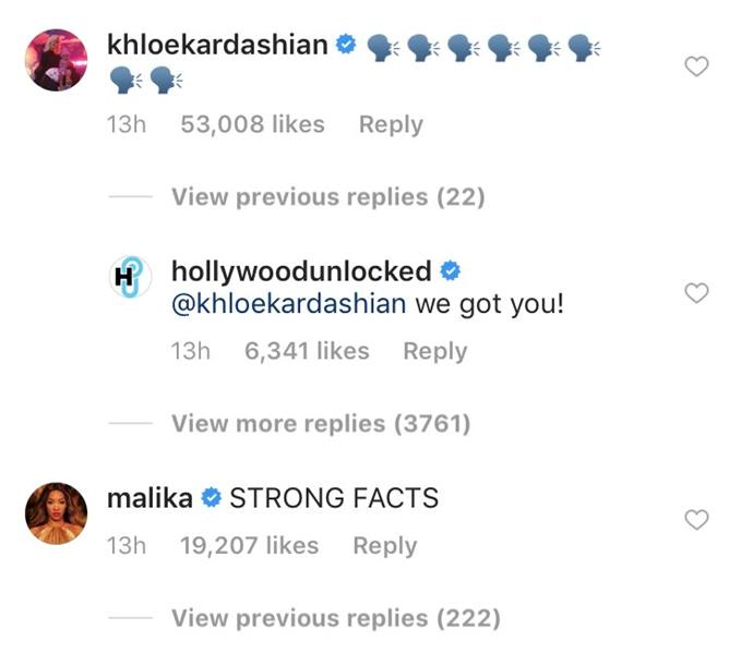 "**KHLOÉ AND HER SQUAD RESPOND** <br>Khloé Kardashian comments on the *Hollywood Unlocked* Instagram post with the shouting emoji, seemingly confirming the report. Her friends follow suit, with Malika Haqq writing ""STRONG FACTS,"" and Larsa Pippen responding, ""Amen!!!"""