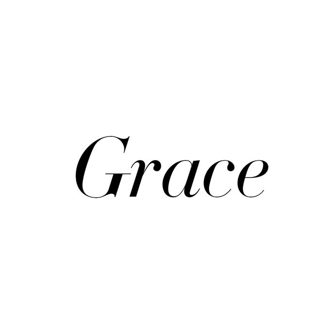 ***Grace***<br><br>  One of the top favourites for a girl, 'Grace' gets its origins from the late American actress and Monaco royal, Grace Kelly.