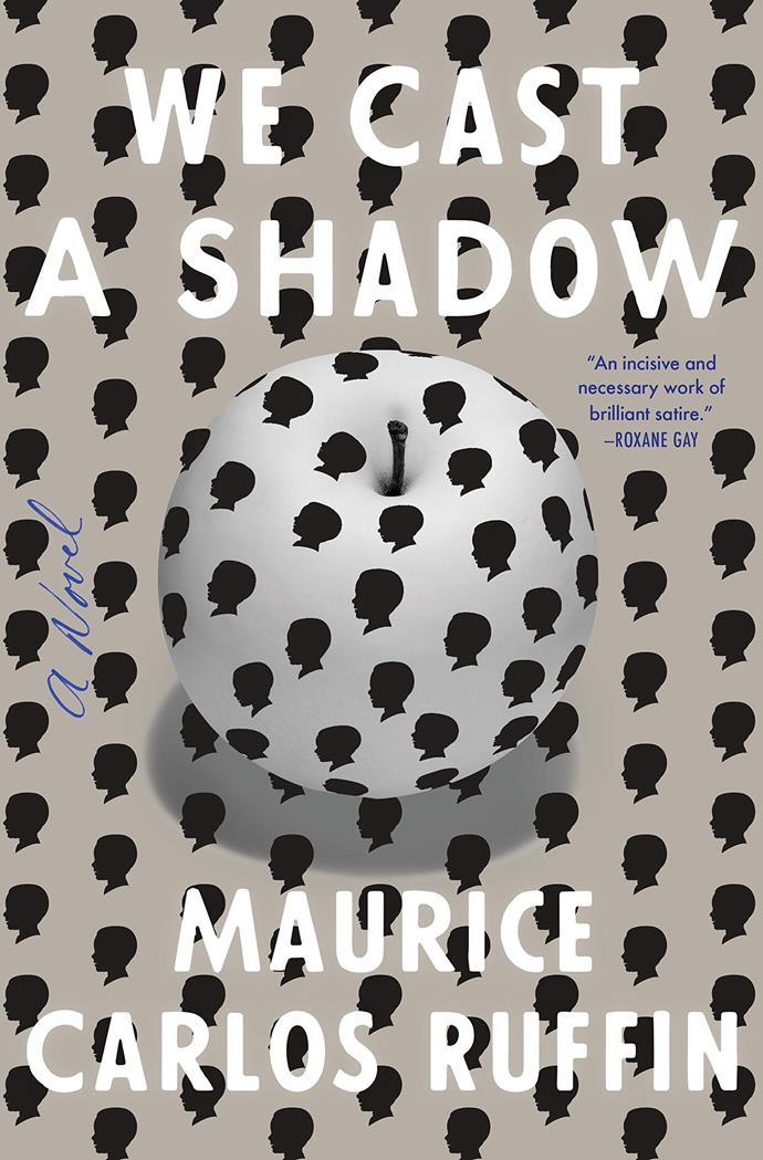 "*We Cast a Shadow* by Maurice Carlos Ruffin<br><br> In a dystopian future still plagued by racism and segregation, a worried father journeys to afford a procedure that would turn his biracial son white. Razor-sharp and darkly satirical, this novel nudges you to question everything at every turn.<br><br> *We Cast a Shadow,* $39.95 at [Angus & Robertson](https://www.angusrobertson.com.au/books/we-cast-a-shadow-maurice-carlos-ruffin/p/9780525509066|target=""_blank""