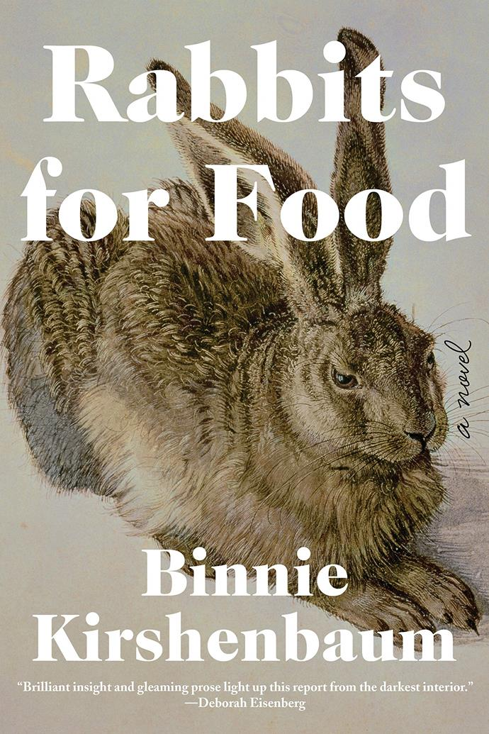 "*Rabbits for Food* by Binnie Kirshenbaum<br><br> After suffering from a breakdown, the novel's clinically-depressed, bitingly-funny writer protagonist is checked into a mental health hospital, where instead of receiving treatment, she documents the stories of her fellow patients. <br><br> *Rabbits for Food*, $39.11 at [Angus & Robertson](https://www.angusrobertson.com.au/books/rabbits-for-food-binnie-kirshenbaum/p/9781641290531|target=""_blank""