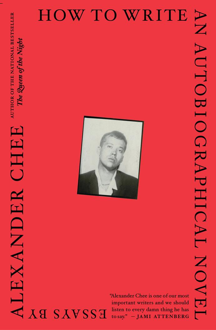 "*How to Write an Autobiographical Novel* by Alexander Chee<br><br> A collection of essays, Chee's book explores our idea of identity, self and life.<br><br> *How to Write an Autobiographical Novel*, $31.99 at [Dymocks](https://www.dymocks.com.au/book/how-to-write-an-autobiographical-novel-by-alexander-chee-9781328764522|target=""_blank""
